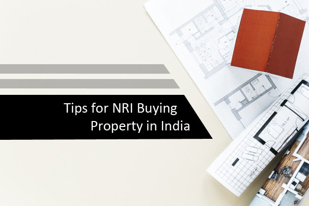 Tips for NRI buying property in india